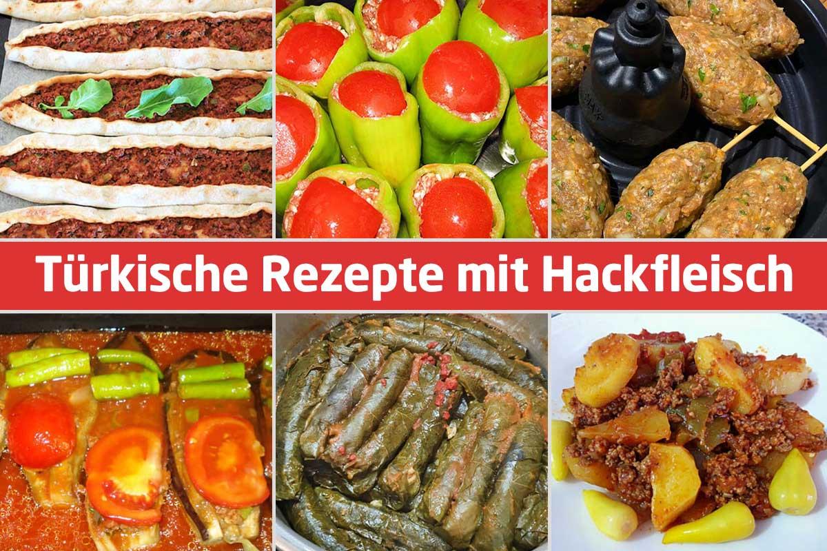 Türkische Rezepte mit Hackfleisch